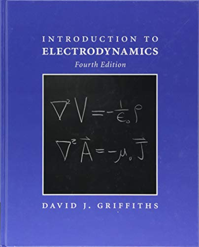 solution manual of electrodynamics by david j griffiths